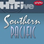 Rhino Hi-Five: Southern Pacific详情