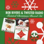 Bob Rivers & Twisted Radio - Twisted Christmas Boxed Set详情