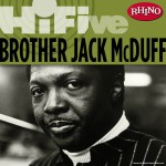 Rhino Hi-Five: Brother Jack McDuff详情