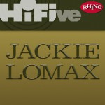 Rhino Hi-Five: Jackie Lomax详情