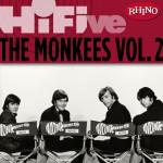 Rhino Hi-Five: The Monkees [Vol. 2]详情