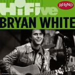 Rhino Hi-Five: Bryan White详情