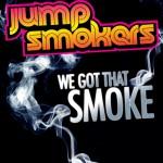 We Got That Smoke详情