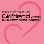 Girlfriend (Laurent Wolf Mixes)详情