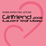Girlfriend (Laurent Wolf Mixes)详情