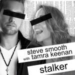 Stalker (feat. Tamra Keenan)详情