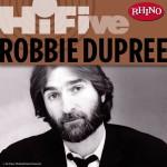 Rhino Hi-Five: Robbie Dupree详情