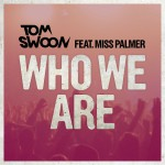 Who We Are (feat. Miss Palmer)详情