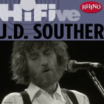 Rhino Hi-Five: J.D. Souther详情