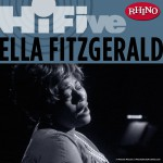 Rhino Hi-Five: Ella Fitzgerald详情