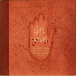A Gift of Love - Music Inspired by the Love Poems of Rumi - Special Edition详情