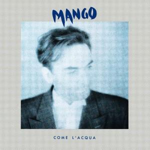 全碟免费试听下载,Mango 专辑 COME L ACQUALRC滚动歌词,铃