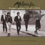 Tango amigo 1985 - 1991详情