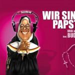 Wir sind Papst (Benedikto Selecta Mix)详情