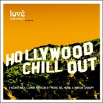 Hollywood Chill Out详情