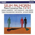 Selim Palmgren : Piano Concertos 2, 3 & 5详情