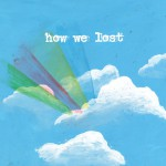 How We Lost详情
