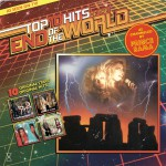 Top Ten Hits Of The End Of The World详情