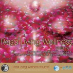 Rasa Living Wellness Volume 1详情