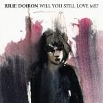 Will You Still Love Me?详情