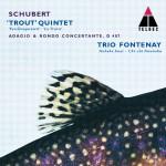 Schubert : Trout Quintet, Adagio & Rondo Concertante详情