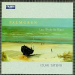 Selim Palmgren * Late Works for Piano详情