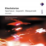 Khachaturian : Gayaneh, Masquerade & Spartacus [Excerpts] - Apex详情
