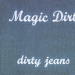 Dirty Jeans详情
