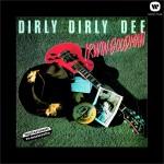 Dirly dirly dee详情
