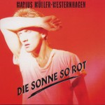 Die Sonne So Rot (Remastered)详情