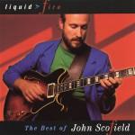 Liquid Fire: The Best Of John Scofield详情