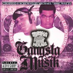 Gangsta Musik (Chopped & Screwed)详情