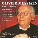 Olivier Messiaen - Apparition of the Eternal Church, Organ Book, Verse for the F详情