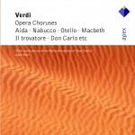 Verdi : Opera Choruses - Apex详情