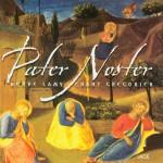 Pater Noster: Gregorian Chant详情