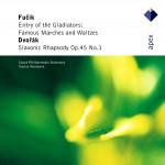 Fucik : Famous Marches & Waltzes & Dvorák : Slavonic Rhapsody - Apex详情