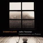 Tavener : Lamentations & Praises详情