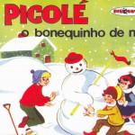 Coleção Disquinho 2002 - Picolé - O Bonequinho de Neve详情