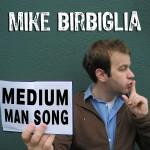 Medium Man Song详情
