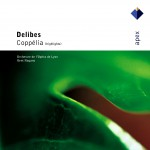 Delibes : Coppélia [Highlights] - Apex详情