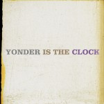 Yonder Is The Clock详情