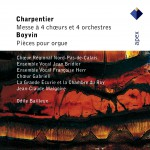 Charpentier : Mass for 4 Choirs & Boyvin : Organ Works - Apex详情
