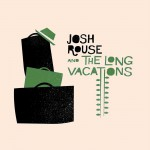 Josh Rouse & The Long Vacations详情