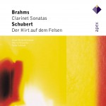 Brahms : Clarinet Sonatas - Schubert : Der Hirt auf dem Felsen详情