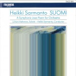 Sarmanto : Suomi - A Symphonic Jazz Poem for Orchestra详情
