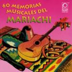 Memorias Musicales del Mariachi详情