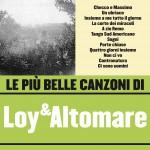 Le più belle canzoni di Loy & Altomare详情