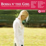Bossa N' The Girl详情