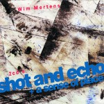 Shot And Echo (Edicion especial 2007)详情