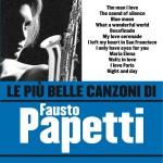 Le più belle canzoni di Fausto Papetti详情